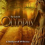 Clifford White The Gods Of Olympus