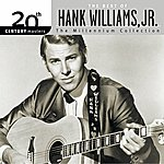 Hank Williams, Jr. The Best Of Hank Williams, Jr. 20th Century Masters The Millennium Collection