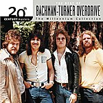 Bachman Turner Overdrive 20th Century Masters: The Millennium Collection: Best Of Bachman Turner Overdrive
