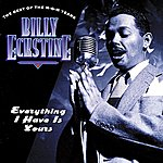 Billy Eckstine Everything I Have Is Yours: The Best Of The MGM Years