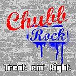 Chubb Rock Treat 'Em Right