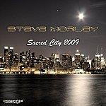 Steve Morley Sacred City 2009 (2-Track Single)