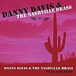 Danny Davis & The Nashville Brass Danny Davis & The Nashville Brass Play Country
