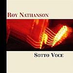 Roy Nathanson Sotto Voce
