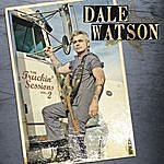 Dale Watson The Truckin' Sessions: Volume Two