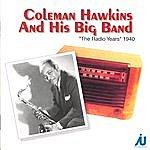 Coleman Hawkins Coleman Hawkins And His Big Band - The Radio Years 1940