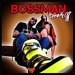 Bossman Break Me Off (Edited)
