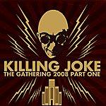 Killing Joke The Gathering 2008 - Part 1