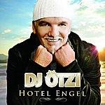DJ Ötzi Hotel Engel