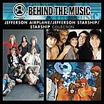 Jefferson Starship VH1 Music First: Behind The Music - The Jefferson Airplane/Jefferson Starship/Starship Collection