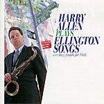 Harry Allen Harry Allen Plays Ellington Songs