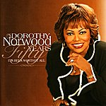 Dorothy Norwood Fifty Years - It's Been Worth It