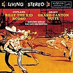 Morton Gould & His Orchestra Copland: Billy The Kid; Grofé: Grand Canyon Suite