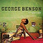 George Benson Irreplaceable