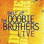 The Doobie Brothers Best Of The Doobie Brothers Live