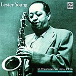 Lester Young In Washington, D.C. 1956, Vol.4