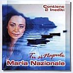 Maria Nazionale Tu Si Napule