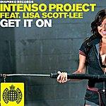 Intenso Project Get It On (Feat. Lisa Scott-Lee) (3-Track Maxi-Single)