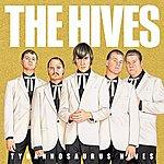 The Hives Tyrannosaurus Hives (Non EU Version)
