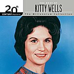 Kitty Wells 20th Century Masters: The Millennium Collection: Best Of Kitty Wells