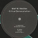 Matt M. Maddox Critical Demonstration