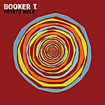 Booker T. Jones Potato Hole