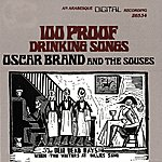 Oscar Brand 100 Proof Drinking Songs