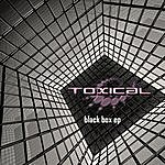 Toxical Black Box EP