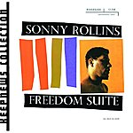 Sonny Rollins Freedom Suite (Keepnews Collection)