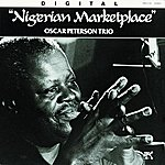 Oscar Peterson Trio Nigerian Marketplace (Live At The The Montreux Jazz Festival)