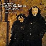 Richard Thompson The Best Of Richard And Linda Thomspon: The Island Record Years