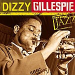Dizzy Gillespie Dizzy Gillespie: Ken Burns's Jazz