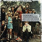 Fairport Convention Meet On The Ledge: The Classic Years (1967-1975)