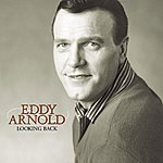 Eddy Arnold Looking Back