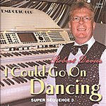 Robert Davies I Could Go On Dancing