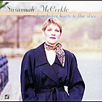 Susannah McCorkle From Broken Hearts To The Blue Skies