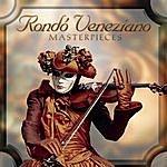 Rondó Veneziano Masterpieces