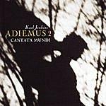 Karl Jenkins Adiemus 2: Cantata Mundi