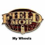 Field Mob My Wheels (3-Track Maxi-Single)