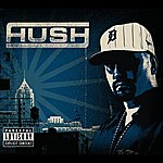 Hush Hush Is Coming (Single)(Parental Advisory)