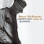 Brian McKnight Grown Man Business