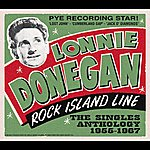 Lonnie Donegan Rock Island Line - The Singles Anthology