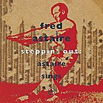 Fred Astaire Steppin 'Out: Astaire Sings