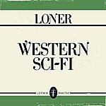 Loner Western Sci-Fi