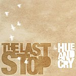 Hue And Cry The Last Stop (Single)
