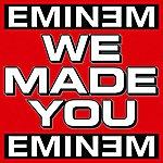 Eminem We Made You (Single)