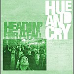 Hue And Cry Headin' For A Fall (Single Edit)