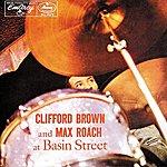 Max Roach Clifford Brown And Max Roach At Basin Street