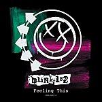 blink-182 Feeling This (Single)