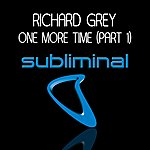Richard Grey One More Time (2-Track Single)